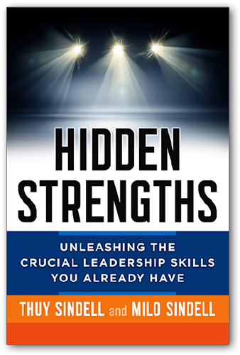 Hidden Strengths Book - Unleashing the Crucial Leadership Skills You Already Have